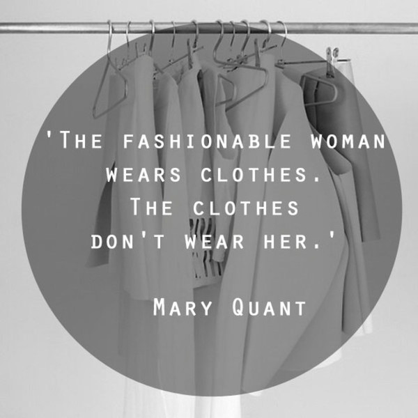 Mary Quant 'Fashionable Woman' Quote