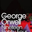 'Nineteen Eighty-Four' by George Orwell