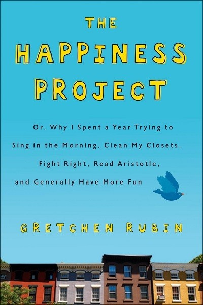 'The Happiness Project' by Gretchen Rubin